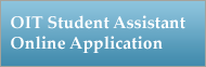 OIT Student Assistant Online Application