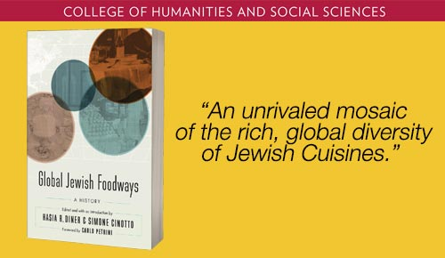 Graphic of the book titled Global Jewish Foodways and the quote An unrivaled mosaic of the rich, global diversity of Jewish cuisines.
