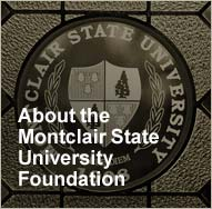 About the Montclair State University Foundation