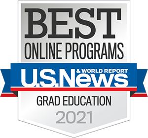 US News and World Report Badge - Best Online Program for Grad Eucation 2021