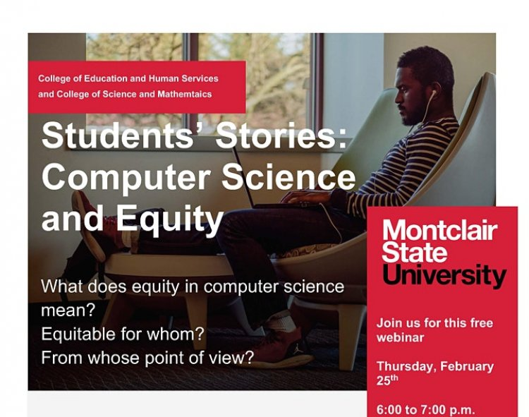Montclair State University Calendar 2021 Students' Stories: Computer Science and Equity   University