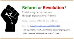 "flyer for event with logo of Black Lives Matter, black closed fist. Text reads ""Reform or Revolution? Envisioning better futures through transnational frames"""