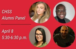 "image with red background and white text reading ""CHSS Alumni Panel, April 8 at 5:30 p.m."" with the headshots of panelist in four different circles"