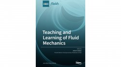 Teaching and Learning of Fluid Mechanics Edited by Ashwin Vaidya
