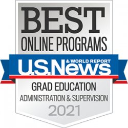 US News and World Report - Best Grad Education Administration and Supervision 2021