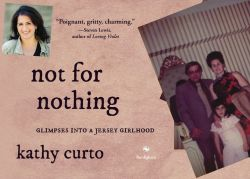 cover of Kathy Curto's book, Not for Nothing