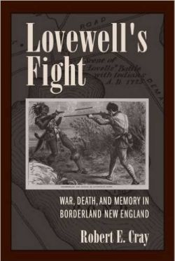 Image of book: Lovewell's Fight: War, Death and Memory in Borderland England Book Cover