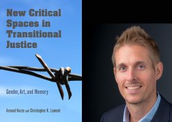 "cover of ""New Critical Spaces in Transitional Justice"" and head shot of Arnaud Kurze"