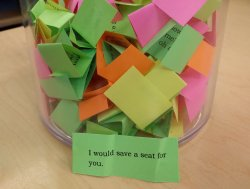 "compliment jar ""I would save a seat for you."""
