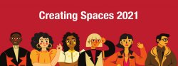 Creating Spaces 2021