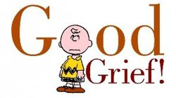 Image of Charlie Brown saying Good Grief