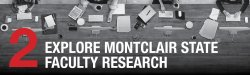 Step 2 - Explore Montclair State Faculty Research