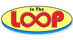 Feature image for In The Loop: April 29-May 5