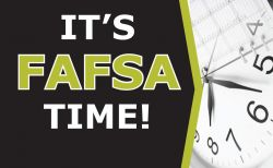 Graphic of a analog clock and the words It's FAFSA Time