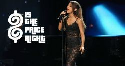Ariana Grande standing next to the Is The Price Right logo